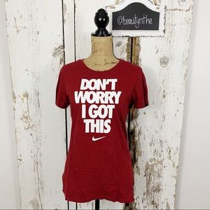 "Nike red phrase graphic shirt ""don't worry"""